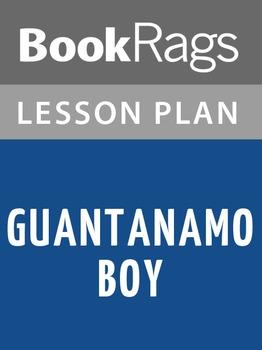 Guantanamo Boy Lesson Plans