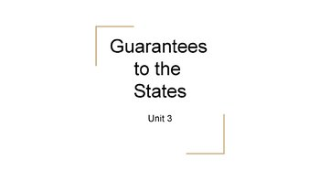Guarantees to the States PowerPoint, Guided Notes, and Completed Notes
