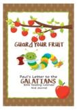 Guard Your Fruit - Bible Reading & Devotional - Galatians