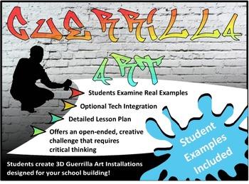 Guerrilla Art: Creating Site Specific Installations in your School (3D Art)
