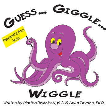 Guess...Giggle...Wiggle...