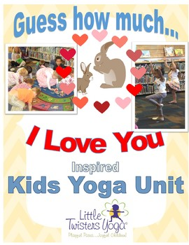 """""""Guess How Much I Love You"""" Storytime Yoga Lesson Plan!"""