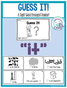 Guess It! A Sight Word Emergent Reader