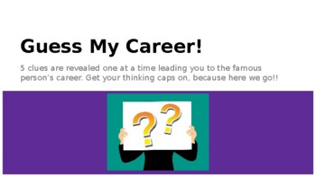 Investigating Careers: Guess My Career!