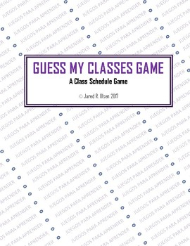 Spanish Guess My Classes:  Class Schedule Game (With 2 Game Cards)