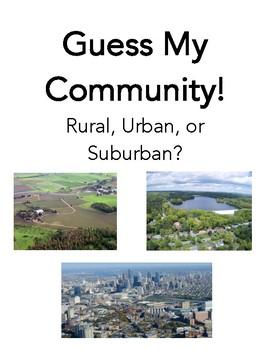 Guess My Community: Rural, Urban, or Suburban?