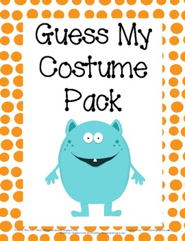 Guess My Costume for Halloween
