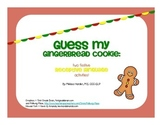 Guess My Gingerbread Cookie: Receptive Language Activities