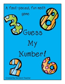 Guess My Number - a fun math game!