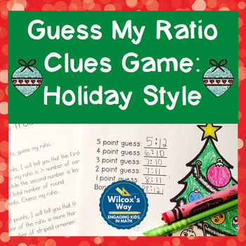 Guess My Ratio Clues Christmas Math Game:  Holiday Version