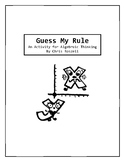 Guess My Rule: Game and Investigation for Algebraic Thinking