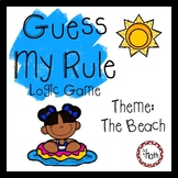 Guess My Rule Logic Game: Beach Theme