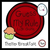 Guess My Rule Logic Game: Breakfast Theme