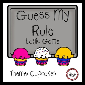 Guess My Rule Logic Game: Cupcake Theme