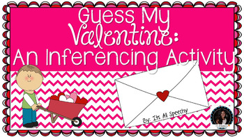 Guess My Valentine Inference Activity