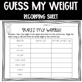 Guess My Weight Recording Sheet & Word Problems