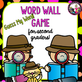 Guess My Word! Word Wall Game for Second Grade! Editable Templates!