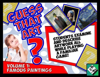 Guess That ART Guess Who Game! Volume 1: Famous Paintings