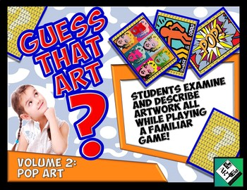 Guess That ART Guess Who Game! Volume 2: Pop Art
