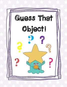 Guess That Object!: Performance Assessment/Activity for Properties