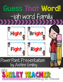 Guess That Word: -igh Word Family Presentation