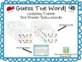 Guess The Word - Pre Primer Dolch Word Sight Word Game
