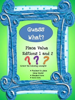 Guess What? A place value board game