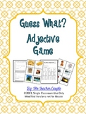Guess What? Adjective Guessing Game