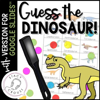 Guess What? Dinosaurs! Game for Questions, Compare/Contrast and Vocab