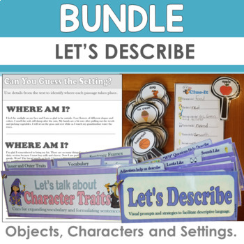 Let's Describe BUNDLE: Identify and Describe Objects, Characters and Settings