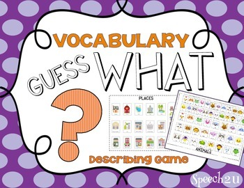 Guess What: Language & Vocabulary Game Templates, Speech Therapy