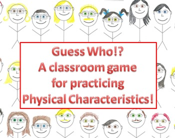 Guess Who?!- A game using physical characterics