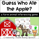 Guess Who Ate The Apple: An Inferencing Game (Farm Animals)