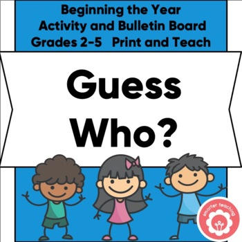 """Back To School Game: """"Guess Who?"""" CCSS Grades 2-5"""