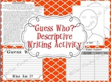 Guess Who?  Descriptive Writing Activity