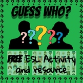 Guess Who? FREE ESL Activity and Resource [Online, VIPkids, Classroom]