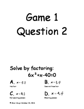Guess Who Game - Solving Quadratic Equations by Factoring