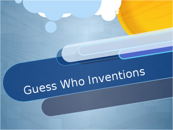 Guess Who Inventions/Industrial Revolution Game
