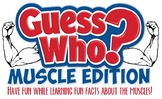 Guess Who: Muscle Edition!  Interactive PowerPoint Game fo