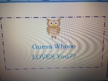Guess Whooo Loves You Foldable Card