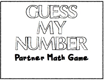 Guess my number- Math Centers Partner game- Mental math