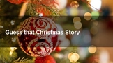Guess that Christmas Story