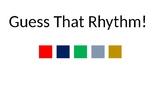 Guess that Rhythm!