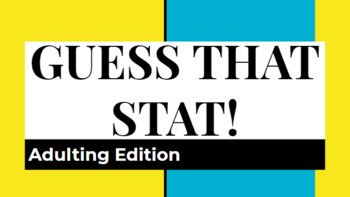 Guess that Stat!  Adulting/General FCS Team building Activity