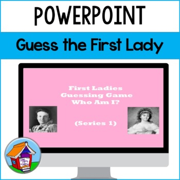 Guess the First Ladies Power Point (Series 1)