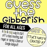Guess the Gibberish: Group Activity/Ice-Breaker to Start o