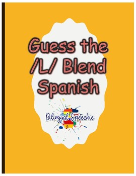 Guess the /L/ Blend (Spanish)