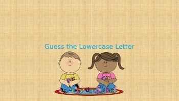 Guess the Lower Case Letter
