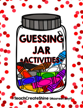 Guessing Jar Activities By Maureen Beyt Teachers Pay Teachers