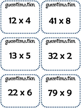 Guesstimation: games for estimating multiplication products for Gr. 4, 5, 6